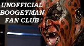 Unofficial Boogeyman Fan Club Member